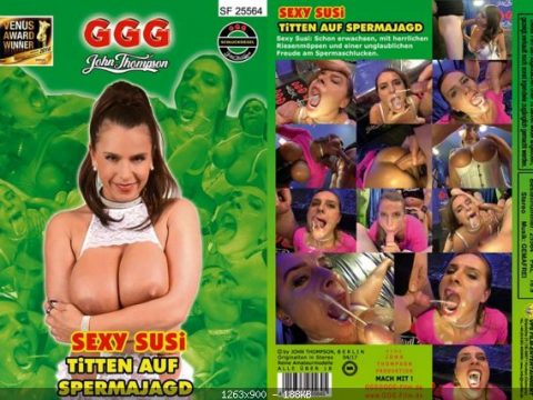 GGG Sexy Susi - Titten Auf Spermajagd / Sexy Susi - Tits on a Sperm Chaser